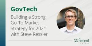 GovTech Steve Ressler Go-To-Market Serent