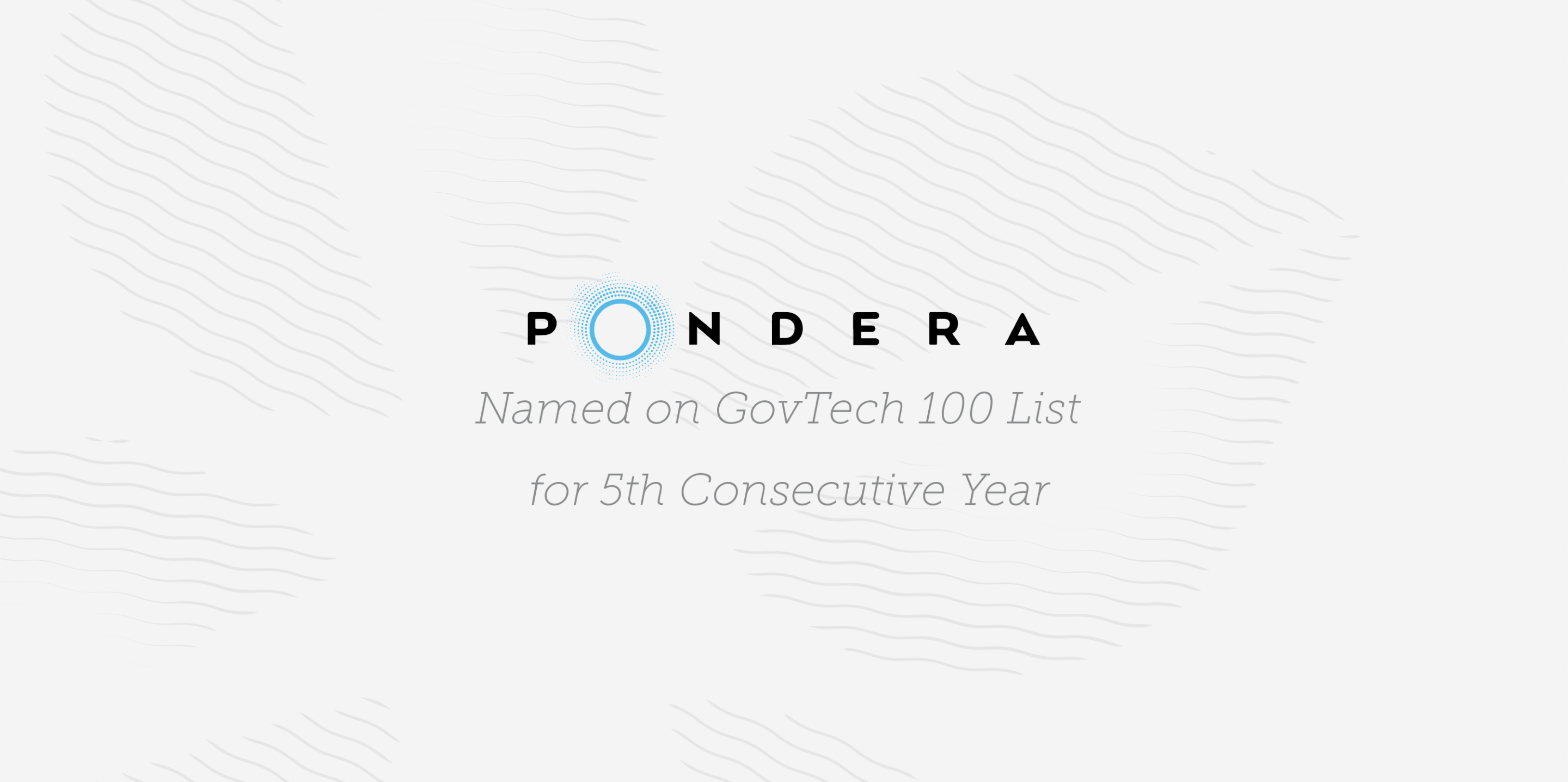 Pondera, a Serent Portfolio Company, Named on GovTech 100 List for 5th Consecutive Year