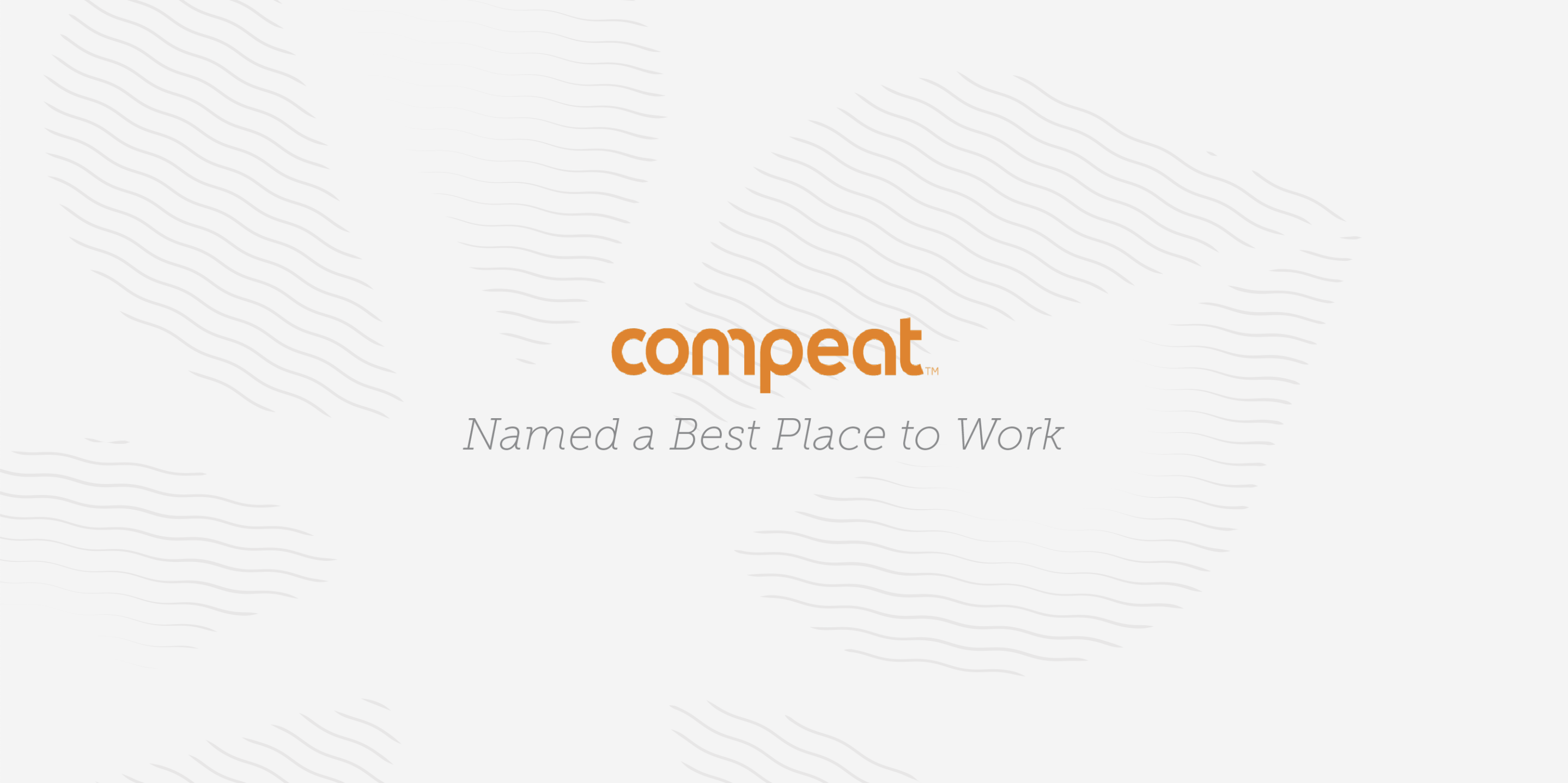 Compeat, a Serent Capital Portfolio Company, Named a Best Place to Work