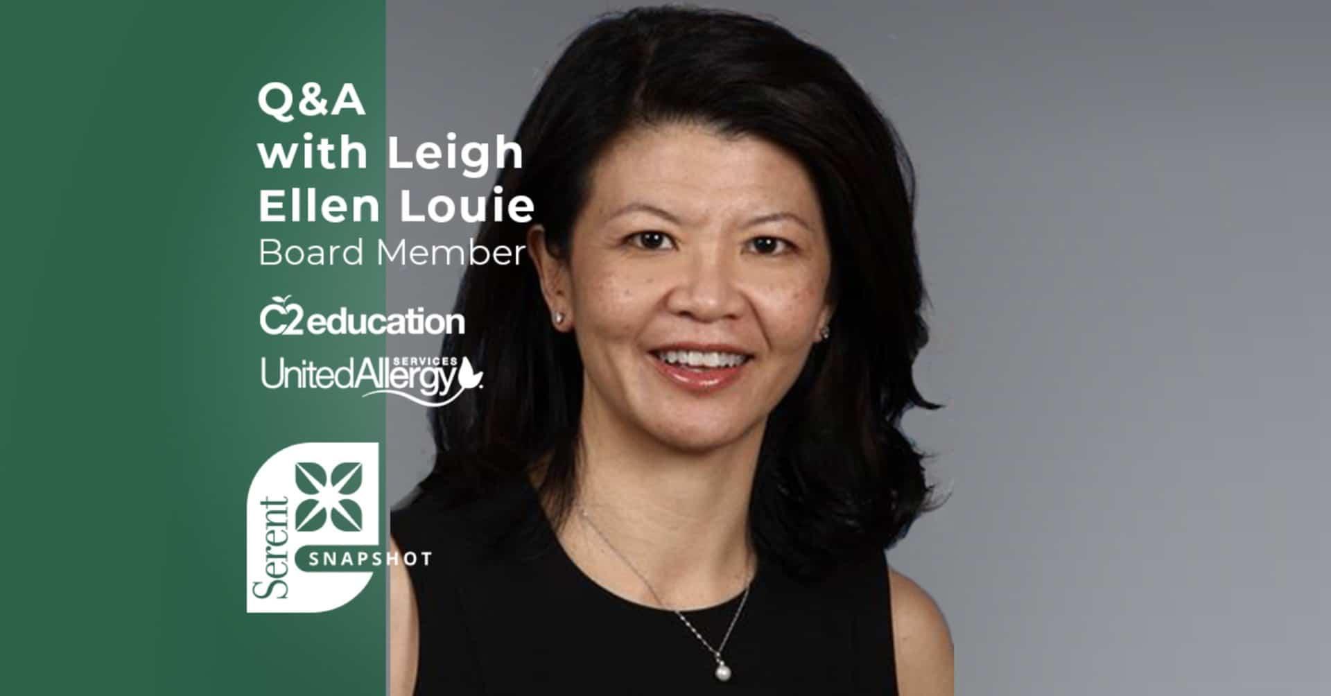 Serent Board Member Profile: Leigh-Ellen Louie