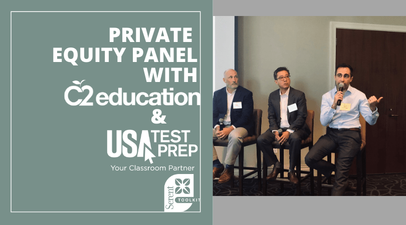 Private Equity Panel with C2 Education and USATestprep