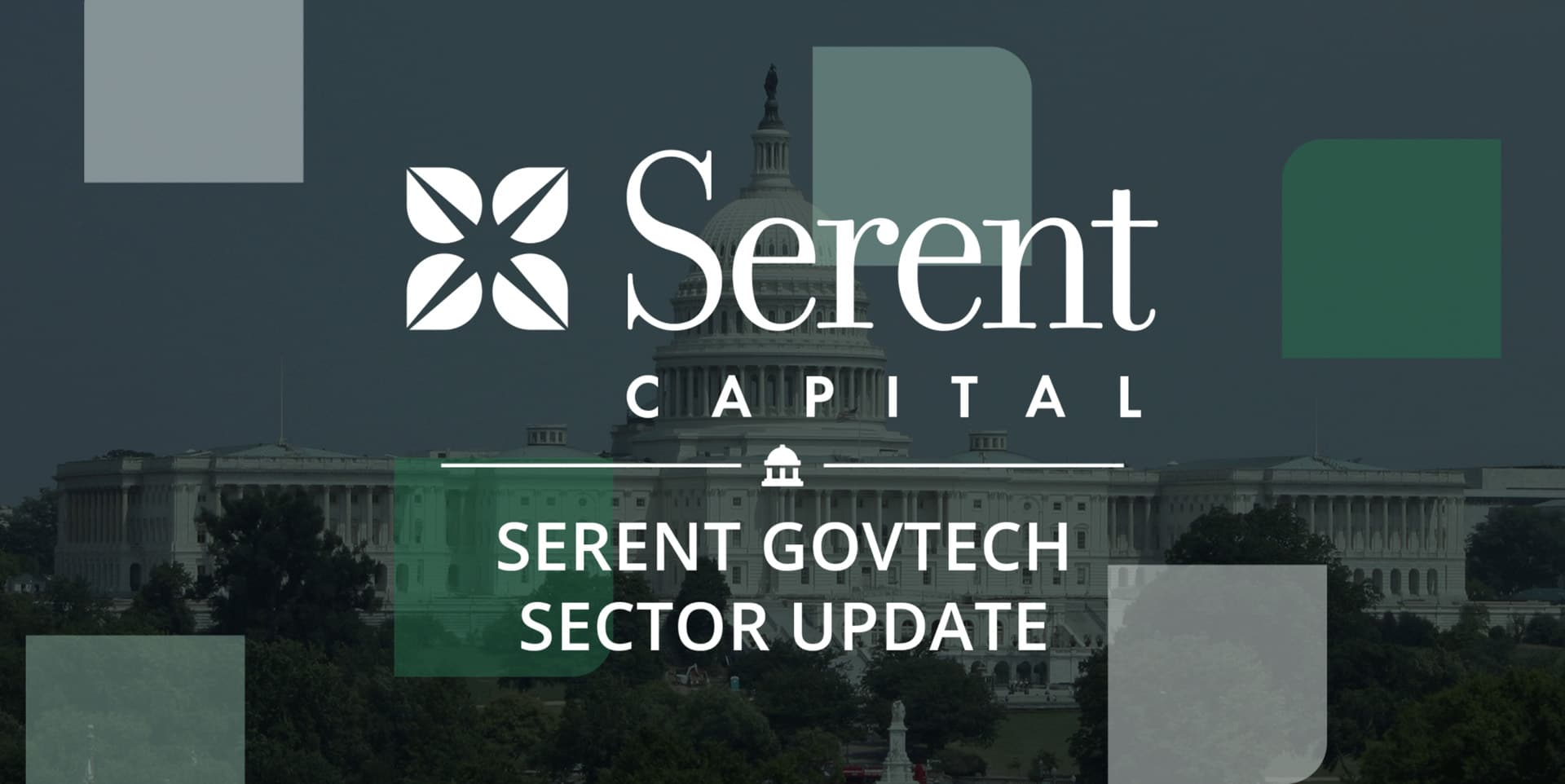 Serent Capital's GovTech Sector Update