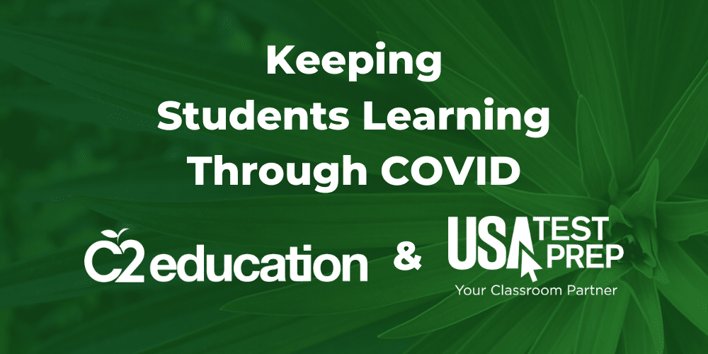 Keeping Students Learning Through COVID: C2 Education and USATestprep