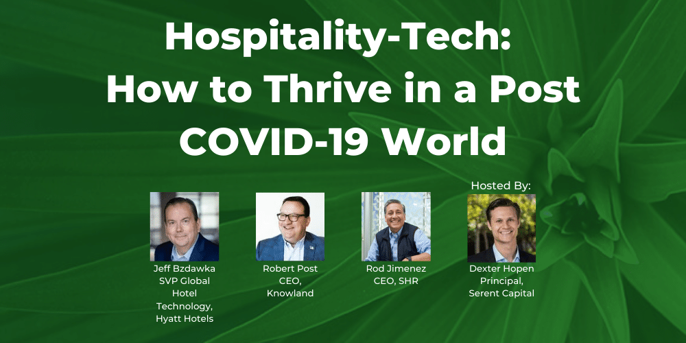 Hospitality-Tech: How to Thrive in a Post COVID-19 World