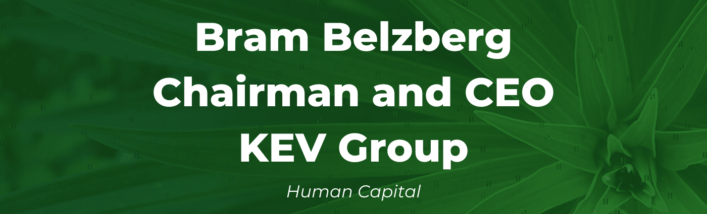 Serent Snapshot: Bram Belzberg, Chairman and CEO of KEV Group