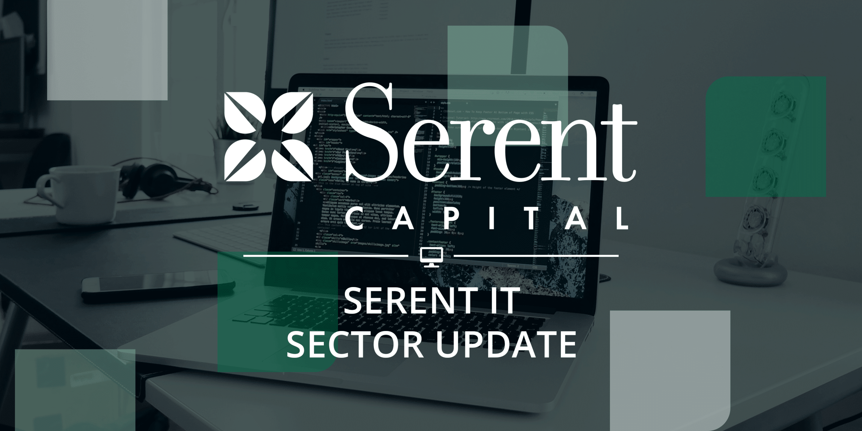 Serent Capital's IT & Software Development Sector Update