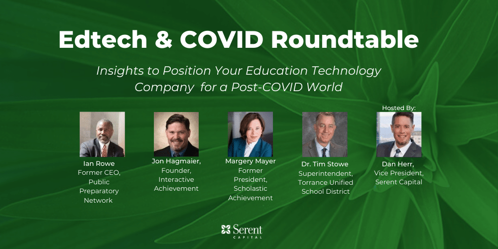 Edtech: Positioning Your Company for a Post COVID-19 World