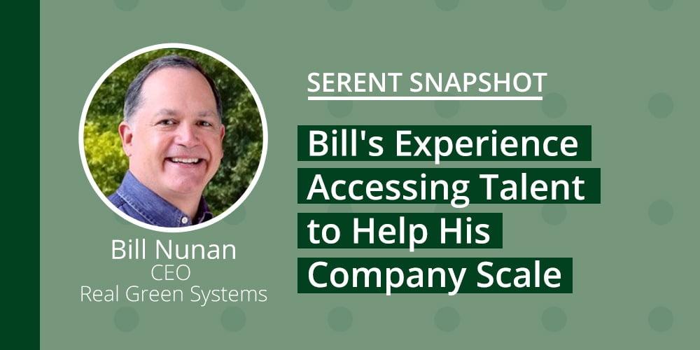 Serent Snapshot: Bill Nunan, CEO of Real Green Systems