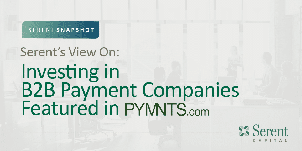 Serent Capital Featured in PYMNTS