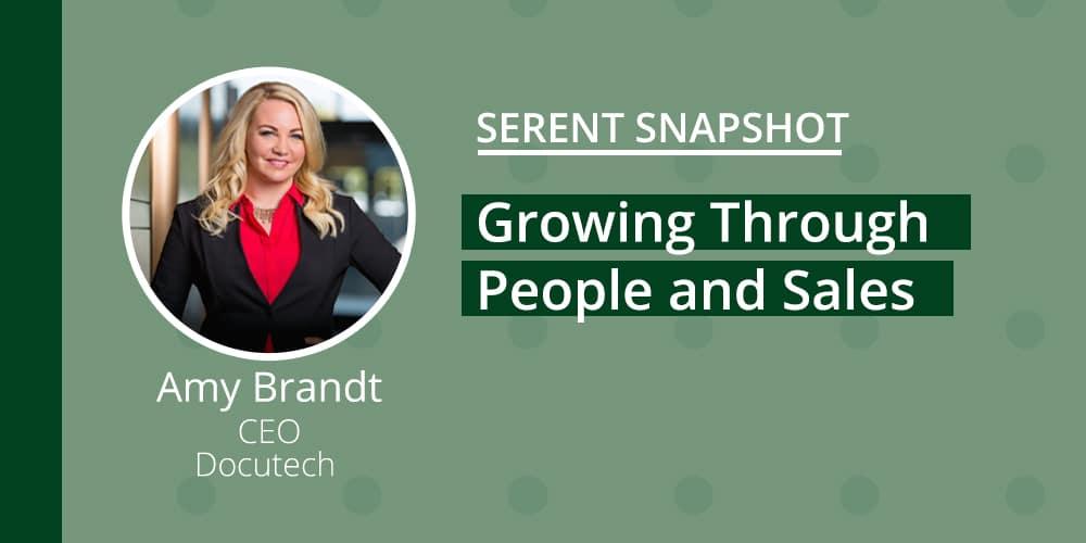 Serent Snapshot: Amy Brandt, CEO of Docutech