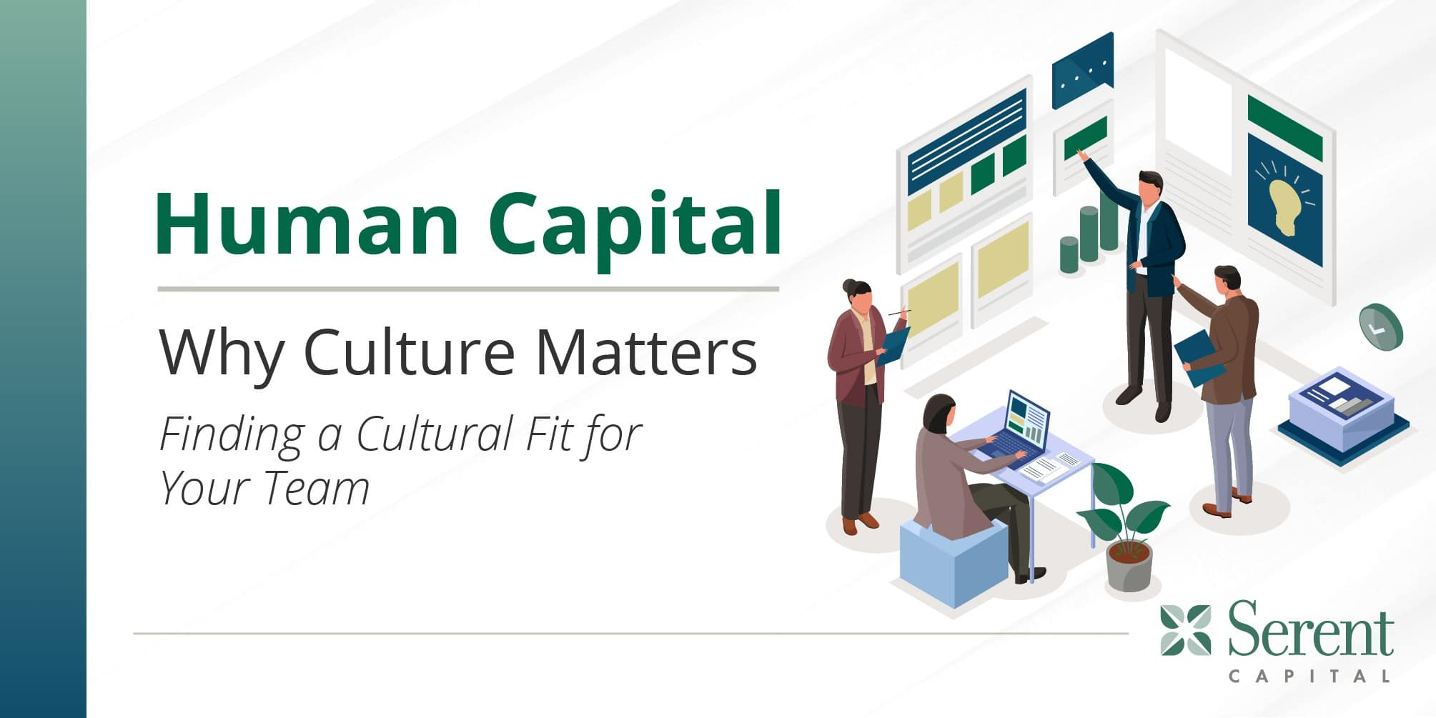 Why Culture Matters: Finding a Cultural Fit for Your Team