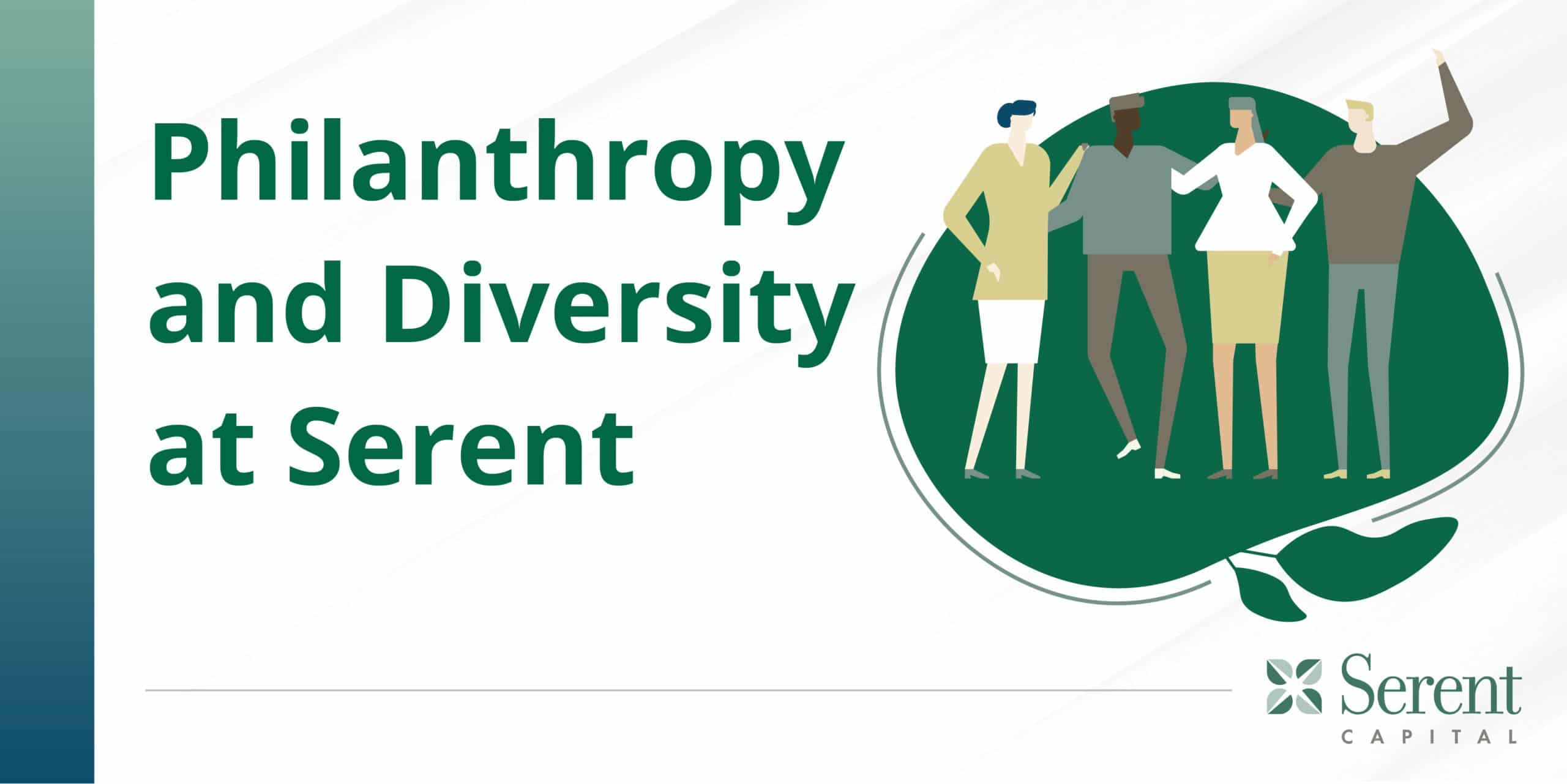 Philanthropy and Diversity at Serent