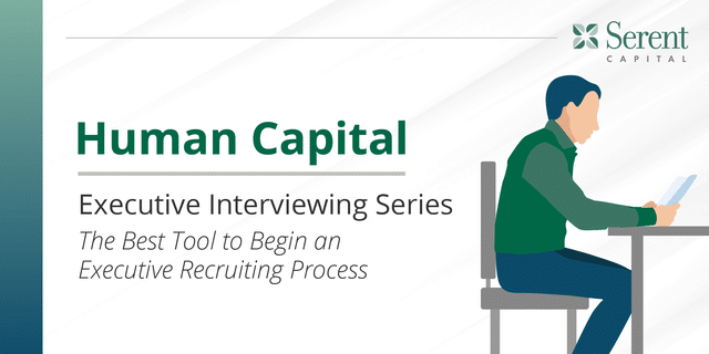 The Best Tool to Begin an Executive Recruiting Process